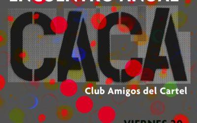 Decimotercera reunión anual del Club de Amigos del Cartel (CACa)