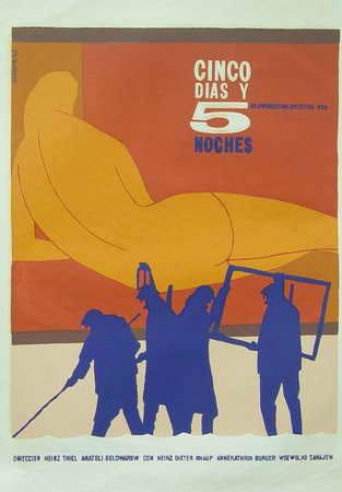 Cinco días y cinco noches (Icaic, Rafael Morante, 1963). Cartel cubano.