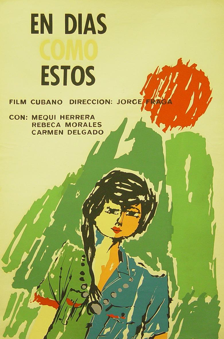 En días como estos (Icaic, Francisco Yanes Mayán, 1964). Cartel cubano.