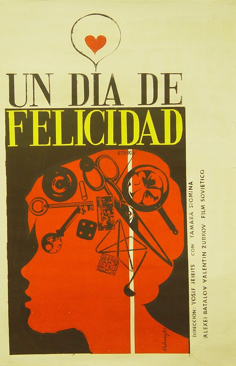Un día de felicidad (Icaic, Antonio Fernández Reboiro, 1965). Cartel cubano.