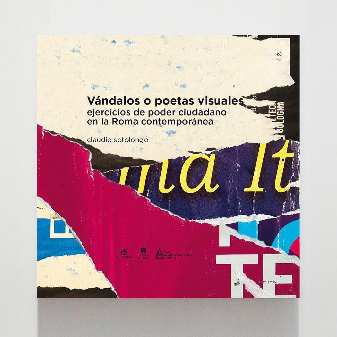 Claudio Sotolongo. Vándalos o poetas visuales. Roma.