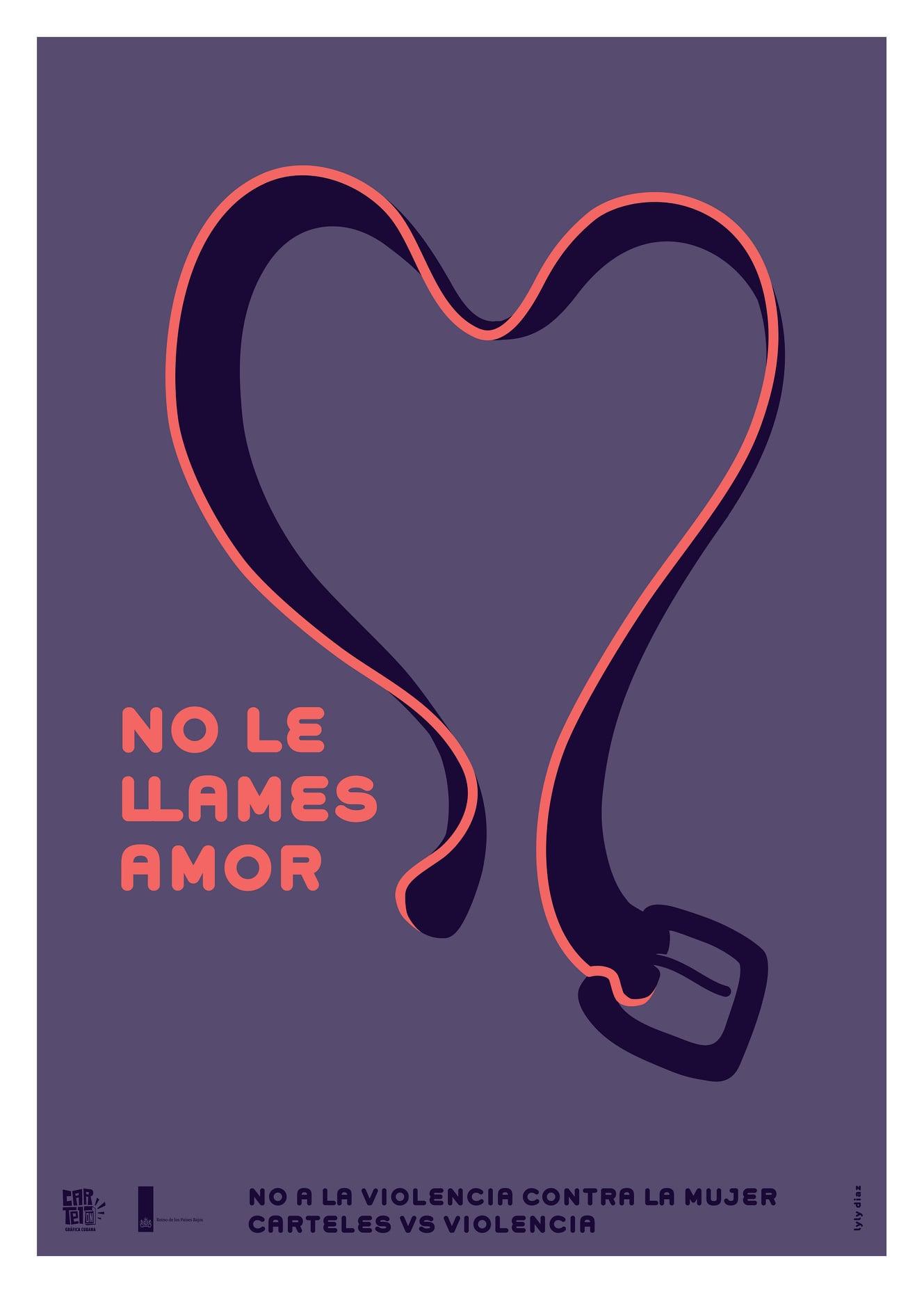 """Cartel """"No le llames amor"""", Lyly Díaz."""