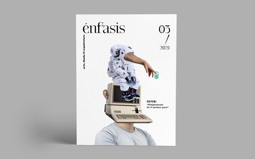 Nueva edición de la revista Énfasis dedicada al diseño de experiencia de usuario