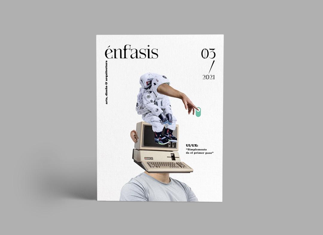 Revista Énfasis. Número dedicado al diseño de experiencia de usuario.